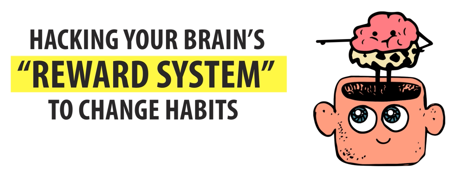 """Hacking Your Brain's """"Reward System"""" to Change Habits — Dr. Jud"""
